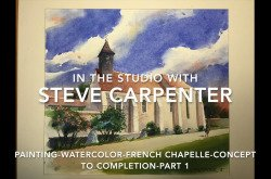 Painting-Watercolor-French Chapelle Concept to Completion-Part 1