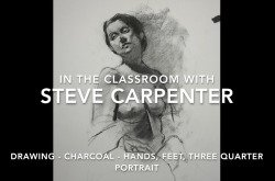 Charcoal Drawing Video Lesson - Hands , Feet, Three Qtr Portrait